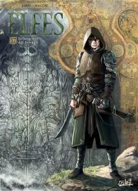 Elfes. Volume 17, Le sang noir des Sylvains