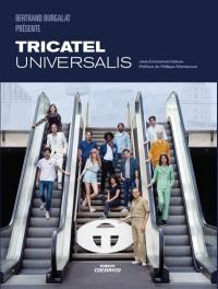 Bertrand Burgalat présente Tricatel Universalis