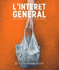 L'intérêt général : la revue du parti de gauche. n° 5, La consommation