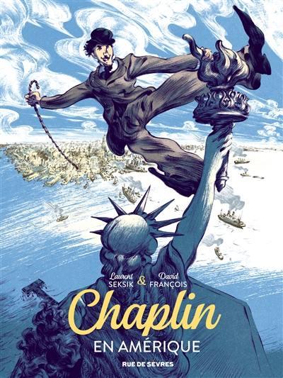 Chaplin. Volume 1, En Amérique
