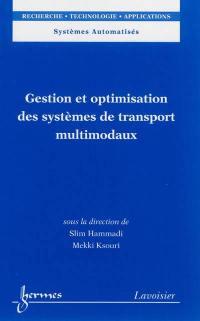 Gestion et optimisation des systèmes de transport multimodaux