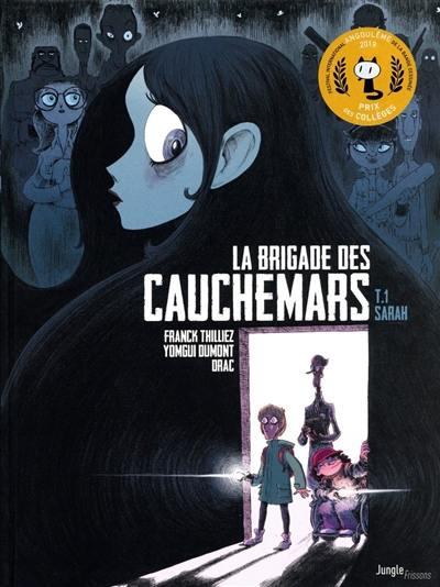La brigade des cauchemars, Sarah, Vol. 1