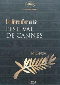 Le livre d'or du 65e Festival de Cannes
