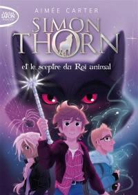 Simon Thorn. Volume 1, Simon Thorn et le sceptre du roi animal