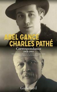 Abel Gance, Charles Pathé