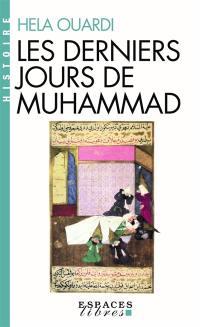 Les derniers jours de Muhammad