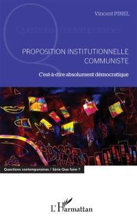 Proposition institutionnelle communiste