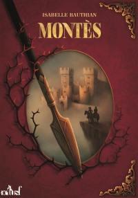 Les rhéteurs. Volume 3, Montès
