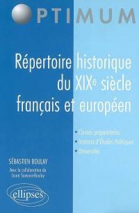 Répertoire historique du XIXe siècle français et européen