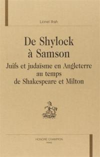 De Shylock à Samson
