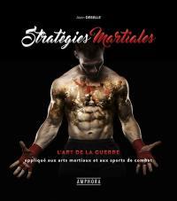L'art de la guerre appliqué aux arts martiaux