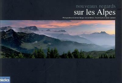 Nouveaux regards sur les Alpes