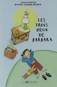 Les trois voeux de Barbara