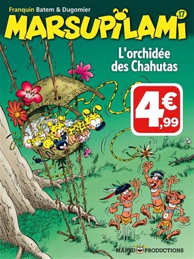 Marsupilami. Volume 17, L'orchidée des Chahutas