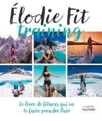 Elodie fit training