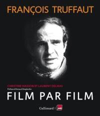 François Truffaut, film par film