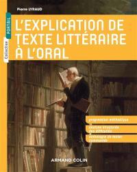 L'explication de texte littéraire à l'oral