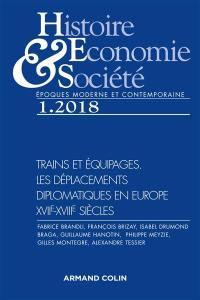 Histoire, économie & société. n° 1 (2018), Trains et équipages