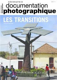 Documentation photographique (La). n° 8139, Les transitions