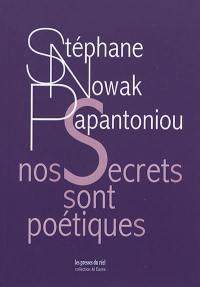 Nos secrets sont poétiques