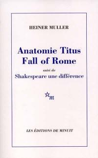 Anatomie Titus fall of Rome