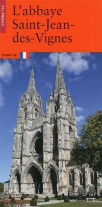 L'abbaye Saint-Jean-des-Vignes, Picardie