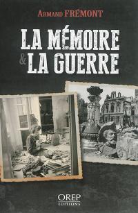 La mémoire & la guerre