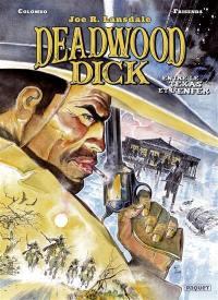 Deadwood Dick. Volume 2, Entre le Texas et l'enfer