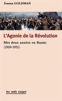 L'agonie de la révolution