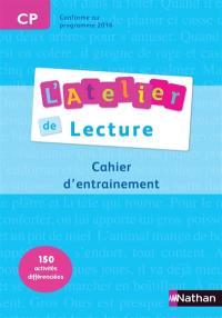 L'atelier de lecture CP, cycle 2 : cahier d'entraînement