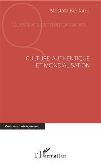Culture authentique et mondialisation