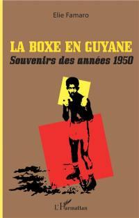La boxe en Guyane