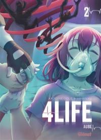 4life. Volume 2, Aube