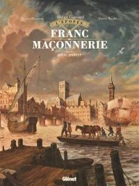 L'épopée de la franc-maçonnerie. Volume 4, Royal Society