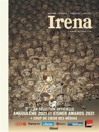 Irena : l'ange du ghetto : édition complète
