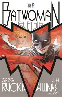Batwoman. Volume 0, Elégie