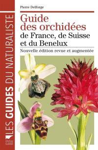 Guide des orchidées de France, de Suisse et du Benelux