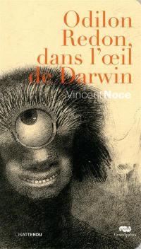 Odilon Redon, dans l'oeil de Darwin