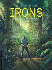 Irons. Volume 3, Les disparus d'Ujung Batu