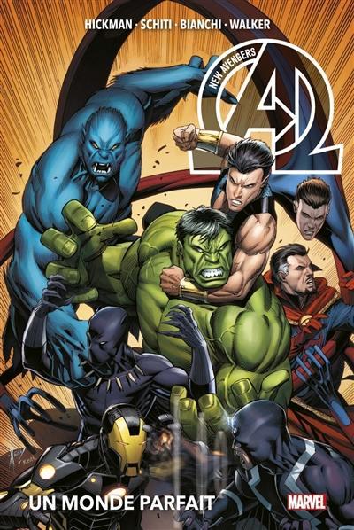 New Avengers. Volume 2, Un monde parfait