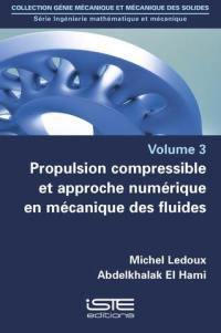 Propulsion compressible et approche numérique en mécanique des fluides