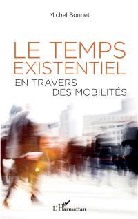 Le temps existentiel en travers des mobilités