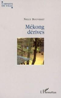 Mékong dérives