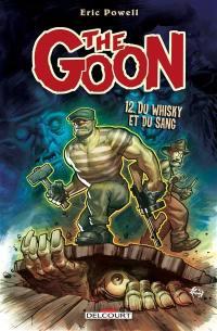 The Goon. Volume 12, Du whisky et du sang