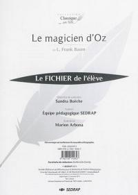 Le magicien d'Oz, de L. Frank Baum