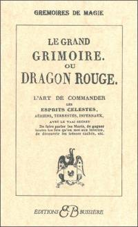 Le grand grimoire ou Dragon rouge