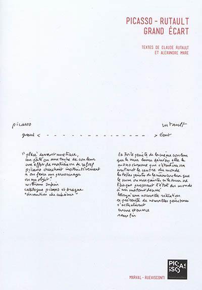 Picasso-Rutault, grand écart