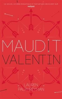 Maudit Cupidon. Volume 2, Maudit Valentin
