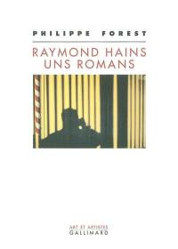 Raymond Hains, uns romans