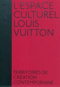 L'espace culturel Louis Vuitton